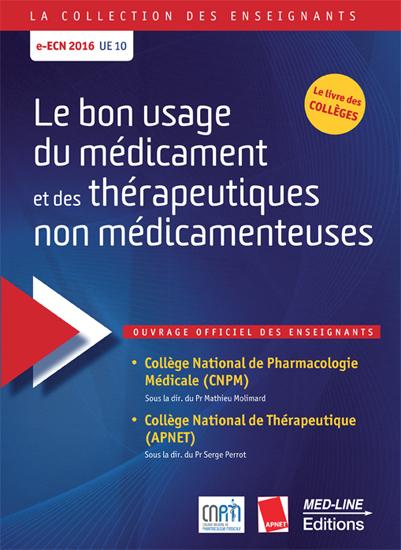 Le bon usage du médicaments et des thérapeutiques non médicamenteuses