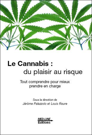 Le cannabis : du plaisir au risque