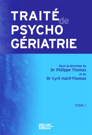 Traité de psychogériatrie