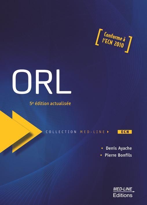 ORL 5e édition