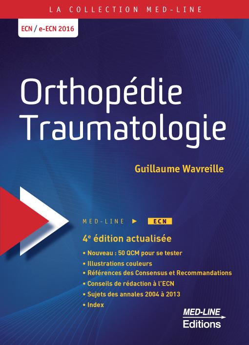 Orthopédie-Traumatologie 4e édition actualisée