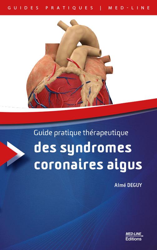 Guide pratique des syndromes coronaires