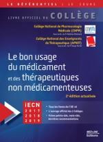 Le bon usage du médicament et des thérapeutiques non médicamenteuses, 2e édition actualisée