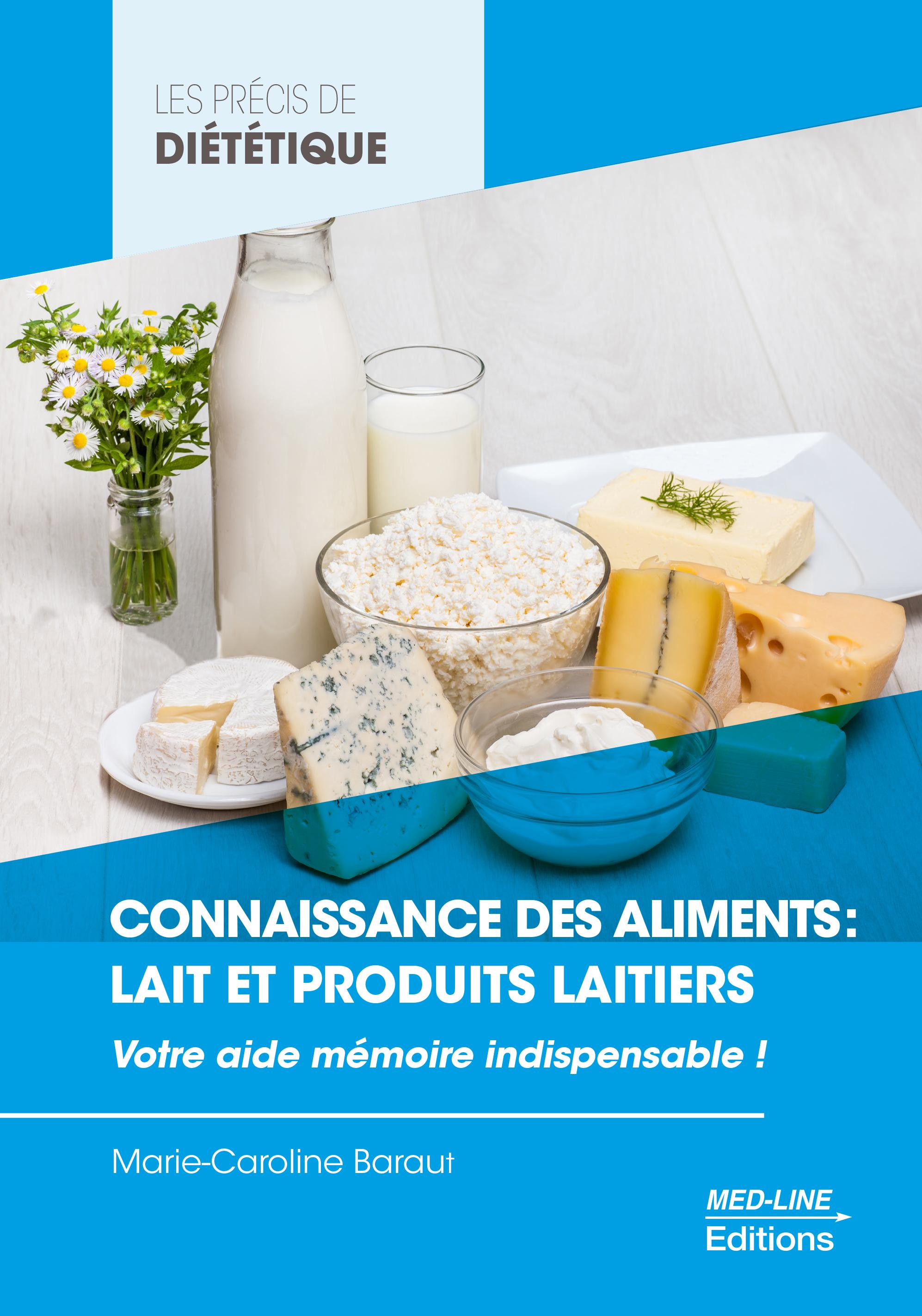 Connaissance des aliments : lait et produits laitiers