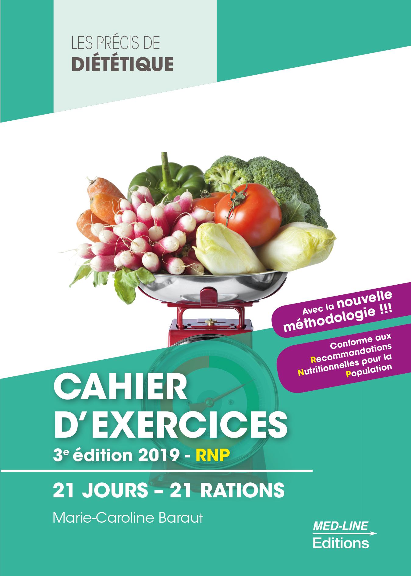 Cahier d'exercices. 3e éditions 2019 – RNP 21 jours – 21 rations