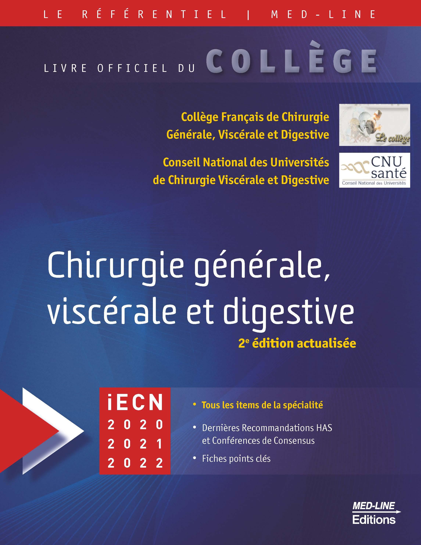 Chirurgie générale, viscérale et digestive – 2ème édition actualisée