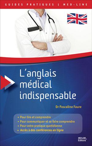 L'anglais médical indispensable