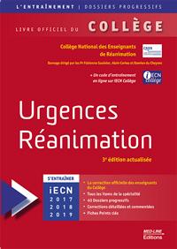 Urgences – Réanimation. 3e édition actualisée