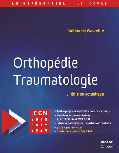 Orthopédie – Traumatologie 7e édition actualisée
