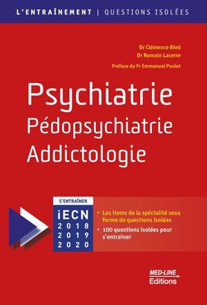 Psychiatrie, Pédopsychiatrie, Addictologie – L'entraînement