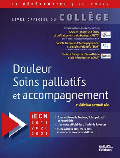Douleur. Soins palliatifs et accompagnement. 3ème édition actualisée.