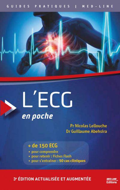 L'ECG en poche. 3e édition actualisée et augmentée