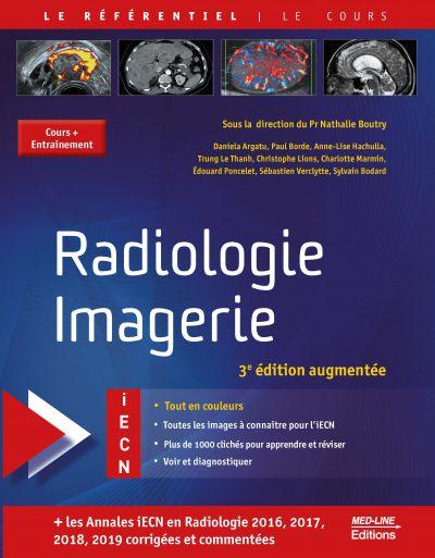 Radiologie – Imagerie. 3e édition augmentée