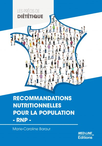 Recommandations nutritionnelles pour la population – RNP –