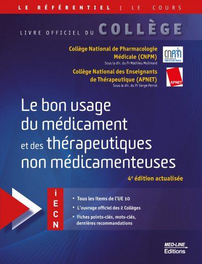Le bon usage du médicament et des thérapeutiques non médicamenteuses – 4e édition actualisée