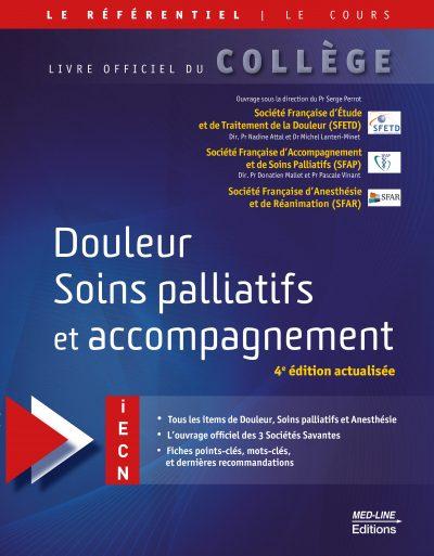 Douleur. Soins palliatifs et accompagnement. 4ème édition actualisée.