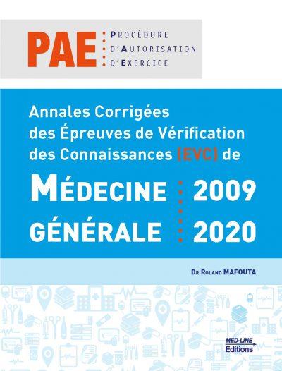 Annales Corrigées des Épreuves de Vérification des Connaissances (EVC) de Médecine Générale : 2009 – 2020